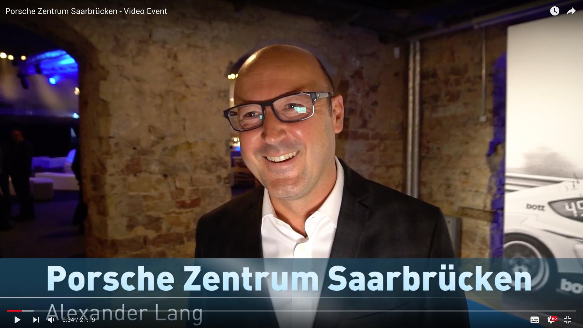 2017 Prosche Zentrum Saarbrücken - Video Event Alexander Lang_MSM_MEDIEN_SAAR_MOSEL_SAARLAND_FERNSEHEN_1_ED_SAAR